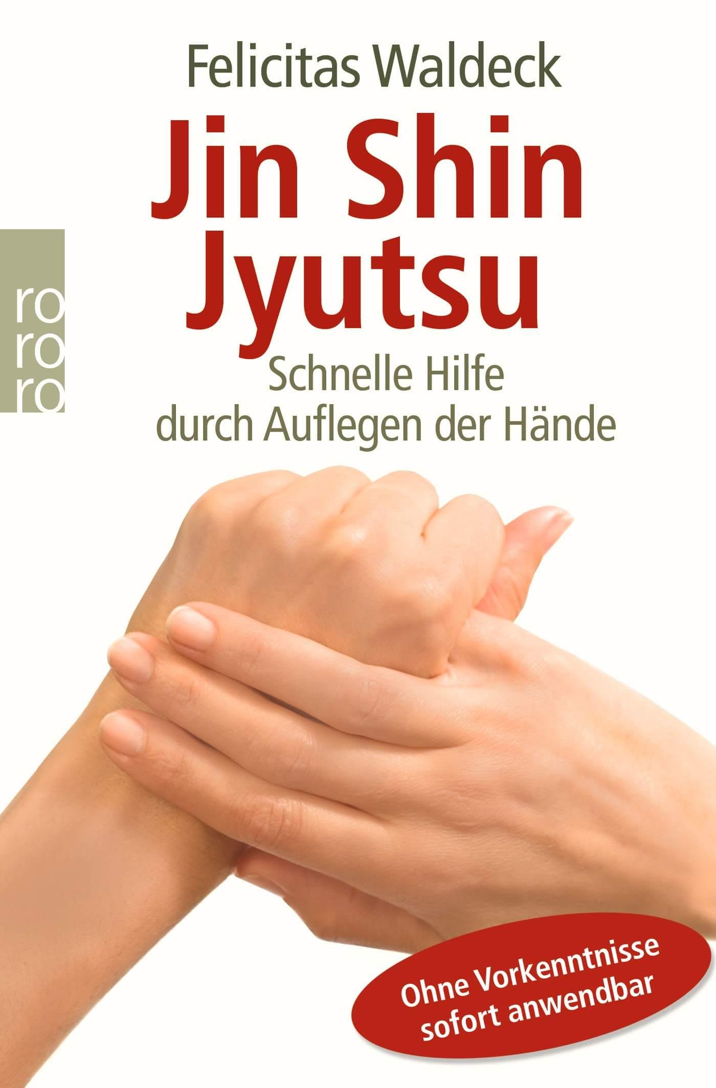 Jin Shin Jyutsu - schnelle Hilfe durch Auflegen der Hände